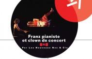El Jadida, le 02 novembre 2018  Spectacle de cirque et musique : « Frantz, pianiste et clown de concert »